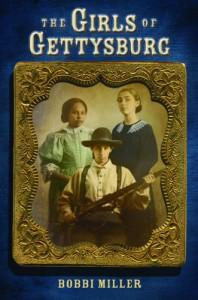 The Girls of Gettysburg - Bobbi Miller