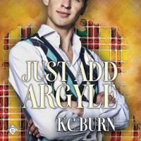 Just Add Argyle - K.C. Burn