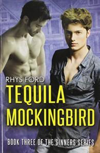 Tequila Mockingbird - Rhys Ford