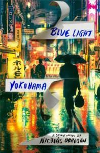 Blue Light Yokohama - Nicolas Obregon