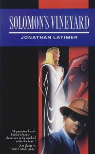 Solomons Vineyard - Jonathan Latimer