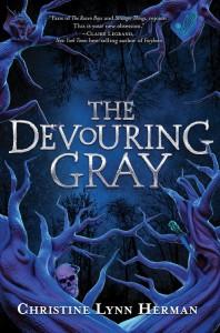 The Devouring Gray - Christine Lynn Herman