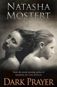 Dark Prayer - Natasha Mostert