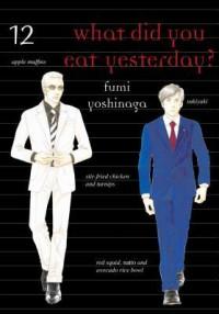 What Did You Eat Yesterday?, Volume 12 - Fumi Yoshinaga