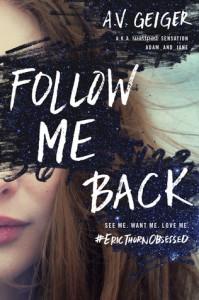 Follow Me Back - A.V. Geiger
