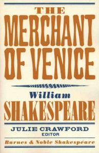 The Merchant of Venice (Barnes & Noble Shakespeare) - David Scott Kastan, Julie Crawford, William Shakespeare