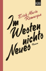Im Westen nichts Neues: Roman. Ohne Materialien - Thomas Schneider, Erich Maria Remarque