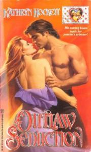 Outlaw Seduction - Kathryn Hockett