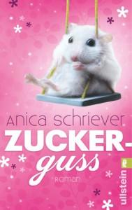 Zuckerguss - Anica Schriever