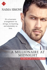 A Millionaire at Midnight (Bachelor Auction) - Naima Simone