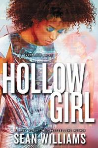 Hollowgirl (Twinmaker) - Sean Williams