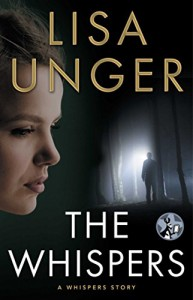 The Whispers: A Whispers Story (The Whispers Series) - Lisa Unger
