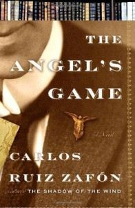 The Angel's Game - Carlos Ruiz Zafón, Lucia Graves