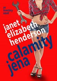 Calamity Jena (Invertary Book 4) - Janet Elizabeth Henderson