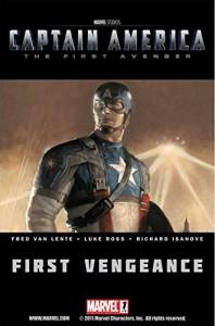 Captain America: The First Avenger #1: First Vengeance - Fred Van Lente, Luke Ross