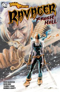Teen Titans Ravager Fresh Hell TP - Various