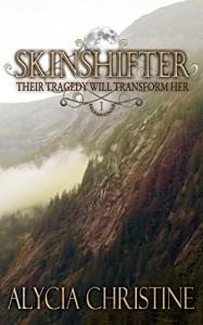 Skinshifter (Sylvan Cycle Book 1) - Alycia Christine