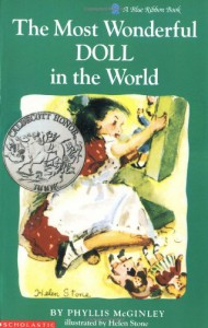 The Most Wonderful Doll in the World (Blue Ribbon Book) - Phyllis McGinley