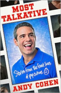 Most Talkative: Stories from the Front Lines of Pop Culture -
