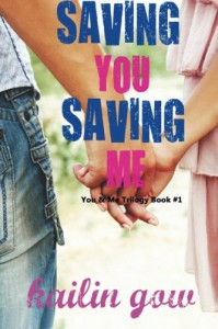 Saving You, Saving Me - Kailin Gow