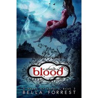 A Shade of Blood (A Shade of Vampire, #2) - Bella Forrest