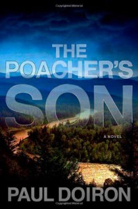 The Poacher's Son - Paul Doiron