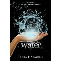Water (Akasha, #1) - Terra Harmony