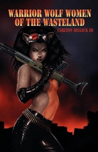 Warrior Wolf Women of the Wasteland - Carlton Mellick III