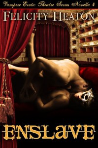 Enslave  - Felicity E. Heaton