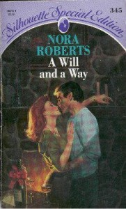 A Will And A Way - Nora Roberts