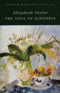 The Soul of Kindness - Elizabeth Taylor, Paul Bailey