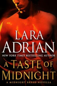 A Taste of Midnight: A Midnight Breed Novella - Lara Adrian