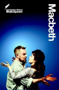 Macbeth (Cambridge School Shakespeare) - Rex Gibson, William Shakespeare