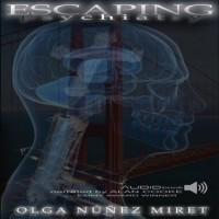 Escaping Psychiatry - Olga  Núñez Miret