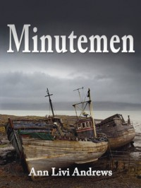 Minutemen - Ann Livi Andrews