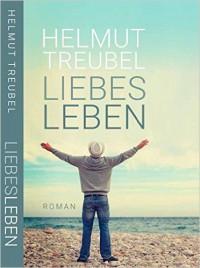 LiebesLeben - Helmut Treubel