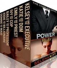 Power Play: The Complete Series - Selena Kitt