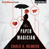 The Paper Magician - Charlie N. Holmberg, Amy McFadden