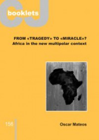 From tragedy to miracle? Africa in the new multipolar context - Oscar Mateos