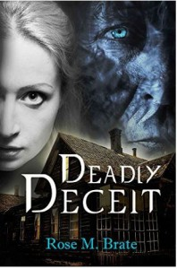 Deadly Deceit - Rose M. Brate