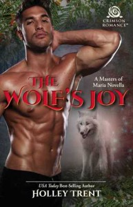 The Wolf's Joy - Holley Trent