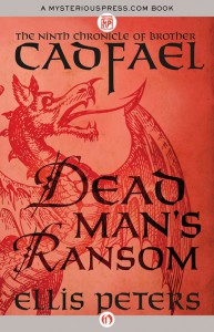 Dead Man's Ransom - Ellis Peters