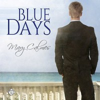 Blue Days - Mary Calmes, Greg Tremblay