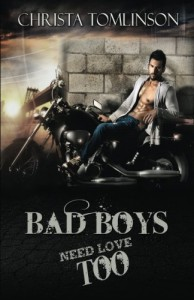 Bad Boys Need Love Too - Christa Tomlinson