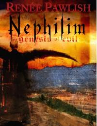 Nephilim: Genesis of Evil - Renee Pawlish