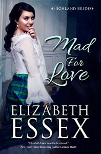 Mad For Love - Elizabeth Essex