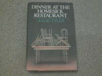 Dinner at the Homesick Restaurant - Anne Tyler