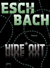Hide*Out (German Edition) - Andreas Eschbach