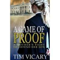 A Game of Proof (The Trials of Sarah Newby, #1) - Tim Vicary