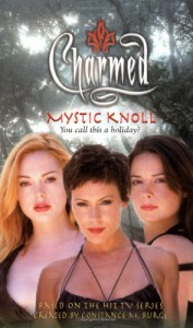 Mystic Knoll (Charmed) - Constance M Burge